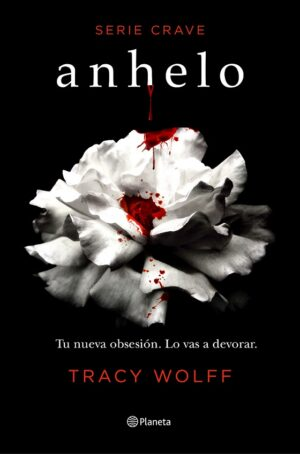 anhelo serie crave 1 tracy wolff
